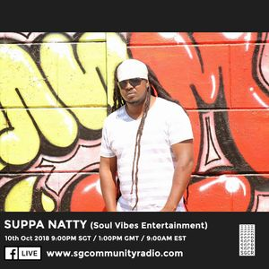 SGCR Radio Show #87 - 10.10.2018 Episode ft. Suppa Natty (Soul Vibes Entertainment)