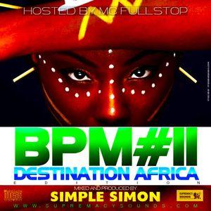 BPM Vol 11  ( Destination Africa Edition )