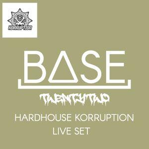 Hardhouse Korruption Live Set - Mixed By BASE22 (June 2019)