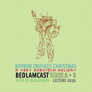 Khyron Crushes Christmas | A Very Robotech Holiday