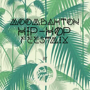 Moombahton/Hip-Hop Feestmix