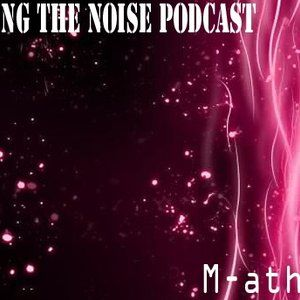 Bring The Noise Podcast Episode .3