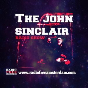John Sinclair Radio Show 730: It's Too Funky In Here