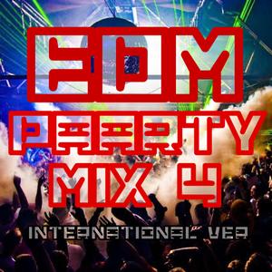 EDM Paarty Mix 4 international ver.