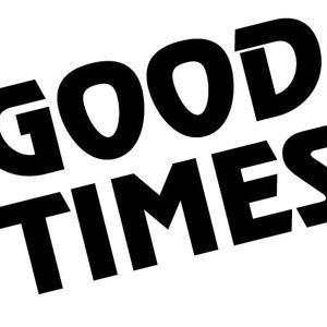 Good Times 001