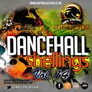 DANCEHALL SHELLINGS 14