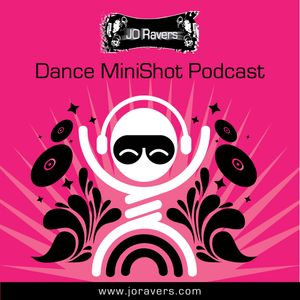 JoRavers Dance MiniShot Podcast 007