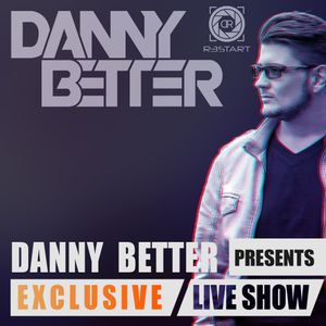Danny Better - Exclusive LIVE SET | 21.08.2015