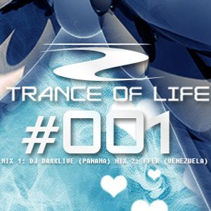 TRANCE OF LIFE EPISODE #001 (FFER MIX 2)