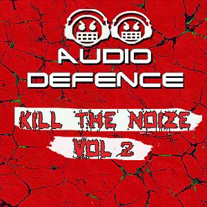 Audio Defence Kill The Noize Vol 2
