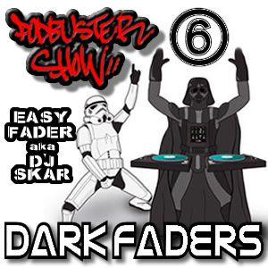 DJ SKAR podbuster show 06 - dark faders