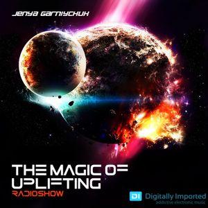 Jenya Garniychuk - The Magic Of Uplifting # 047 [07.11.2016]