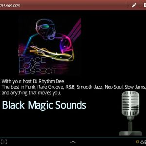 Black Magic Sounds (BMS with DJ Rhythm Dee)  Episode 3