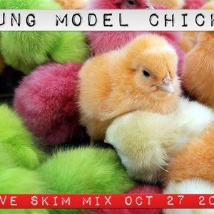 YUNG MODEL CHICKS