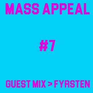 MASS APPEAL #7 GUEST DJ: KENAN FYRSTEN (5.2.2018).