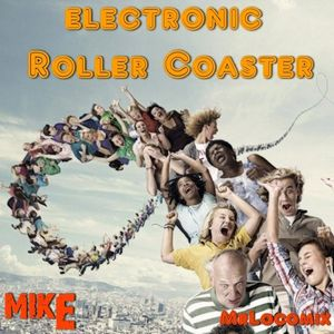 Electronic Roller Coaster Mix (ByMIKE Mrlocomix)