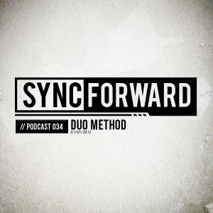 Sync Forward Podcast 034 - Duo Method