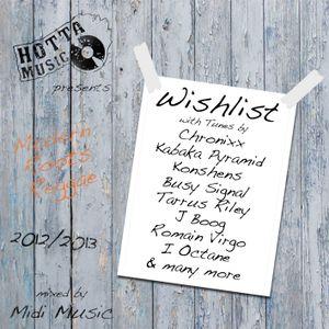 Hotta Music presents: Wishlist - Modern Roots Reggae 2012/2013