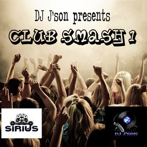 DJ J'son Presents Club Smash 1