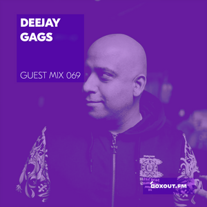 Guest Mix 069 - Deejay Gags [07-09-2017]