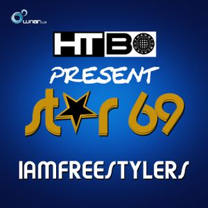 #HTBO Star 69 - iamfreestylers Remixed 69