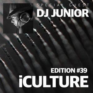 iCulture #39 - Guest Mix - DJ Junior