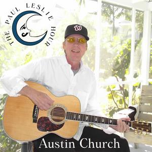 Austin Church Special - The Paul Leslie Hour