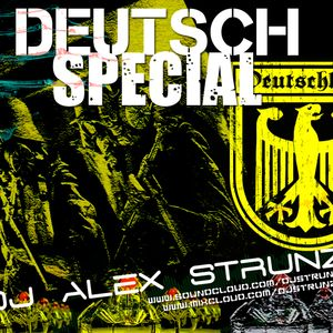 Dj Alex Strunz @ DEUTSCHES SPEZIELLES - DEUTSCH BANDS - DJ SET 2014