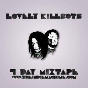 7 Day Mixtape Vol. 18 - Lovely Killbots