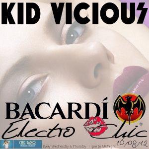 KID VICIOUS: BACARDI®ELECTROCHIC 16/08/2012