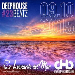 DeepHouseBeatz Volume 23 - 09.10.2015 by Leonardo del Mar