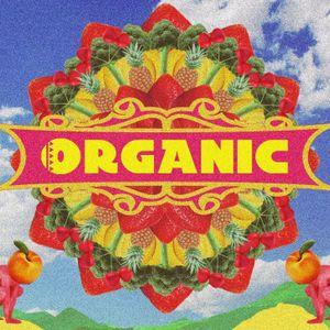 Organic - Saturday 15th December 2018