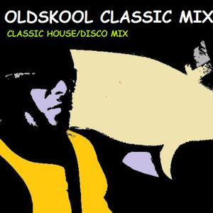 OLD SCHOOL DISCO/HOUSE CLASSIC MIX