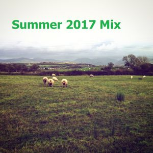 Summer 2017 Mix (All sorts of old randomness)