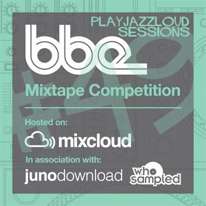 BBE Mixtape Competition 2010: playjazzloud sessions
