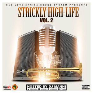 DJ MANNI STRICKLY HIGH - LIFE VOL.2