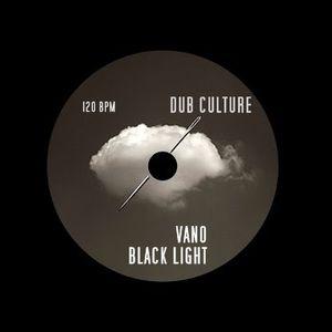 VANO & BLACK LIGHT @ Dub Culture 22 - DC99 [Continuous Mix]