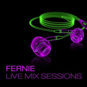 Fernie Live Mix Sessions // Podcast Episode 74