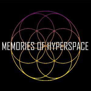 Memories of Hyperspace