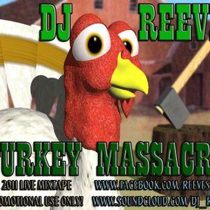 DJ Reeves - Turkey Massacre (Mixtape)