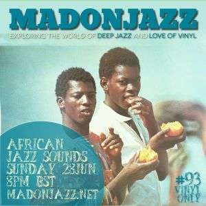 MADONJAZZ #93 - African Jazz Sounds