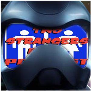 Ep 123: Toonami Faithful - Two Strangers One Podcast
