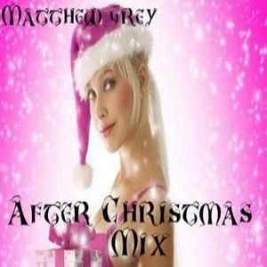 Matthew Grey - After Christmas Mix (27.12.2013)