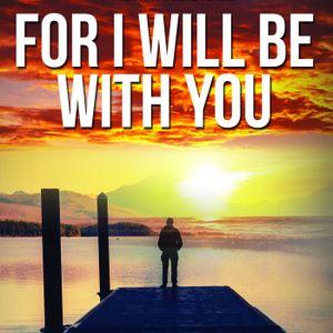 For I Will Be With You - Week 52 (Dec 24 – Dec 31 - De 31:1 – De 34:6)