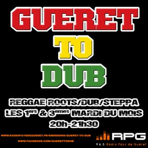 Gueret to Dub#8 - Only Mix