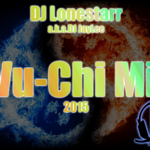 Wu-Chi Drunken Mix - 2015 - Favorite Tracks