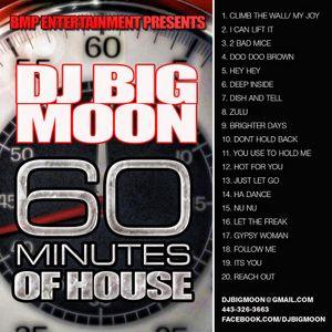 Dj Big Moon presents: 60 Mins of House Vol. 1