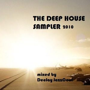 THE DEEP HOUSE SAMPLER ....DeeJay JazzCool