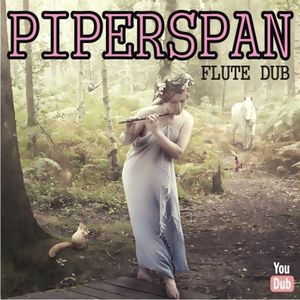 Piperspan Flute Dub