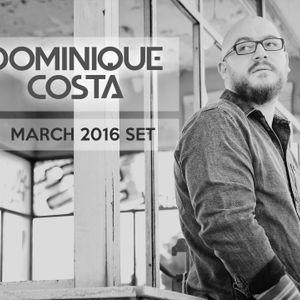 Dominique Costa - March 2016 Set